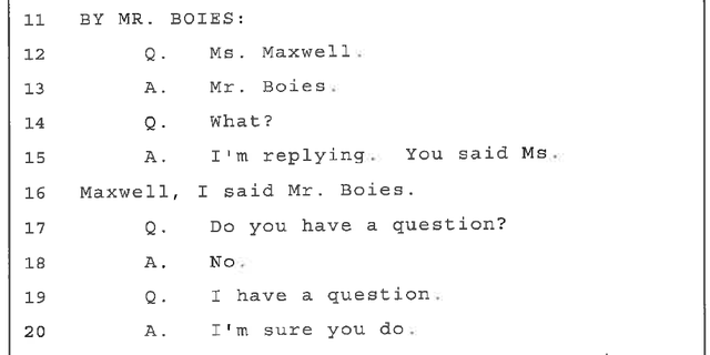 An exchange from Maxwell's 2016 deposition.