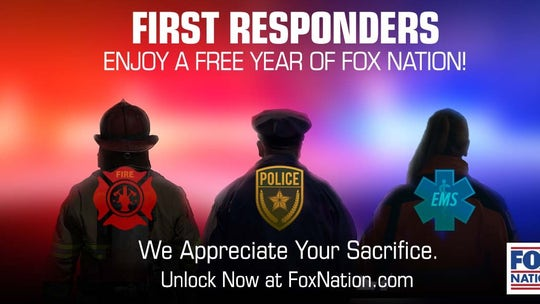 Fox Nation offering First Responders free subscription, new content honoring America's heroes