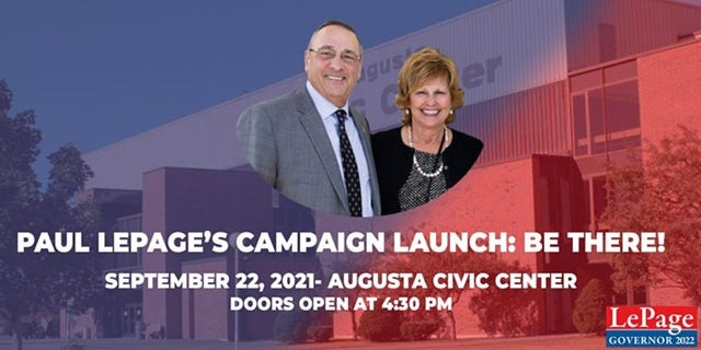 Former Maine Gov. Paul LePage is holding a campaign kickoff on Wednesday, Sept. 22, 2021, at the Augusta Civic Center as he launches a GOP challenge against his successor, Democratic Gov. Janet Mills.