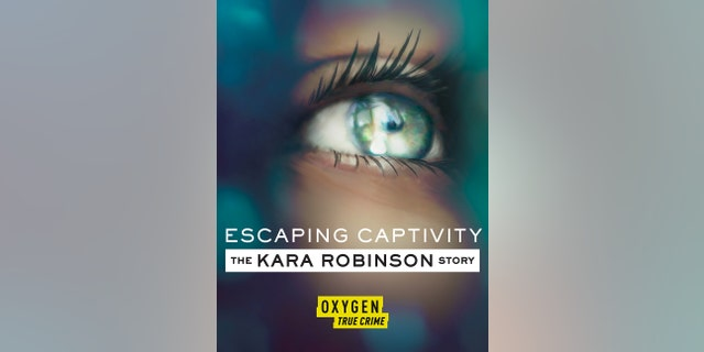 'Escaping Captivity: The Kara Robinson Story' is available for streaming.